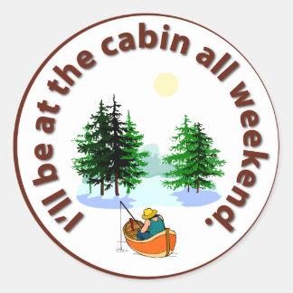 Jag ska är på kabinen all helg runt klistermärke