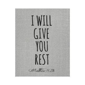 Jag ska ge som du vilar bibelVerseScripture Canvastryck
