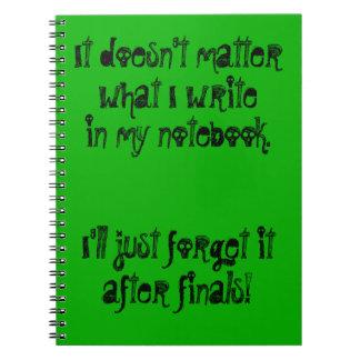 Jag ska glömmer precis efter finaler anteckningsbok