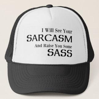 Jag ska ser din Sarcasm och lönelyft dig någon Keps