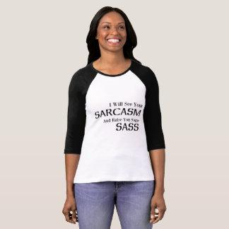 Jag ska ser din Sarcasm och lönelyft dig någon T-shirt