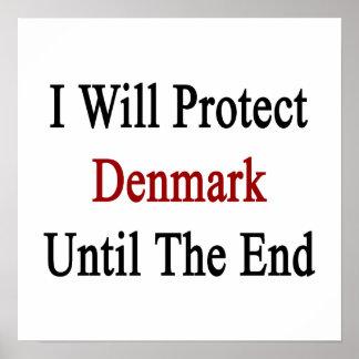 Jag ska skyddar Danmark tills avsluta