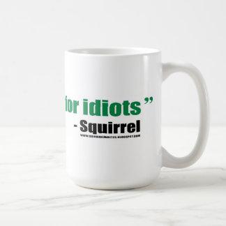 Jag skriver skiten för idioter - mugg
