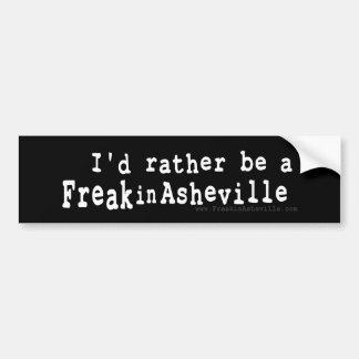 Jag skulle är ganska en freak i Asheville Bildekal
