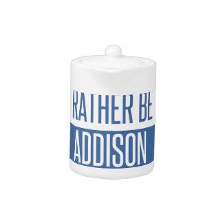 Jag skulle är ganska i Addison