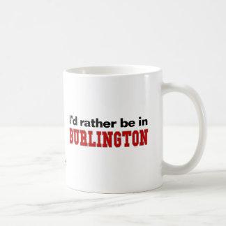 Jag skulle är ganska i Burlington Kaffemugg