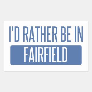 Jag skulle är ganska i Fairfield CA Rektangulärt Klistermärke