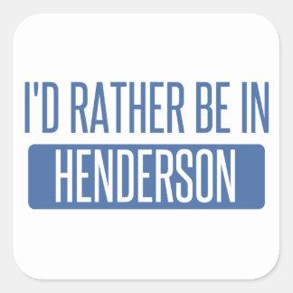 Jag skulle är ganska i Henderson Fyrkantigt Klistermärke