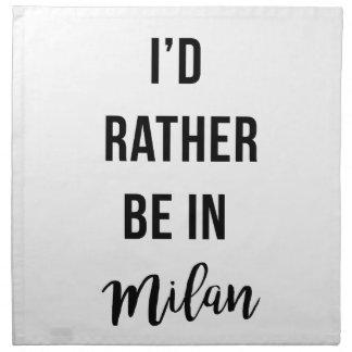 Jag skulle är ganska i Milan Tygservett