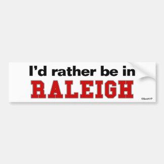 Jag skulle är ganska i Raleigh Bildekal