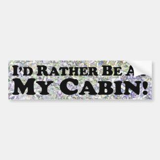Jag skulle är ganska på min kabin - bildekal