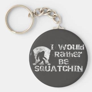 Jag skulle är ganska Squatchin Bigfoot Keychain Rund Nyckelring