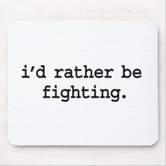 jag skulle fighting. ganska musmatta