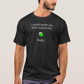 Jag skulle föredrar tshirts