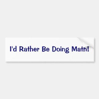 Jag skulle gör ganska Math! Bildekal