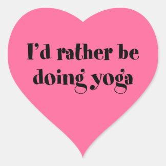 Jag skulle gör ganska Yoga Hjärtformat Klistermärke