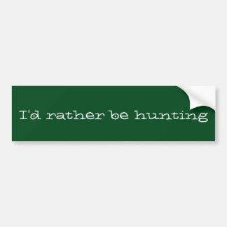 Jag skulle jagar ganska bildekal