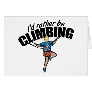 Jag skulle klättrar ganska hälsningskort