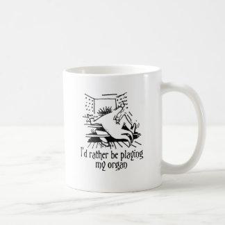 Jag skulle leker ganska mitt organ! kaffemugg