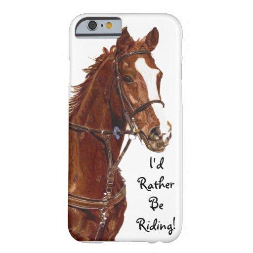 Jag skulle rider ganska fodral för iPhone 6 Barely There iPhone 6 Skal