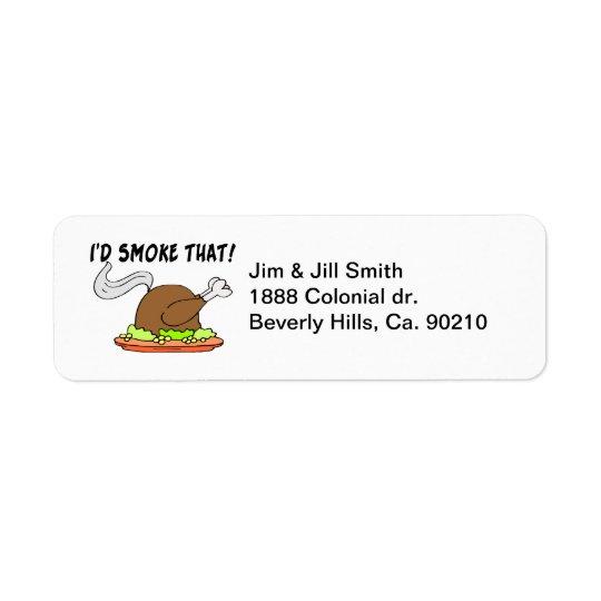 Jag skulle röker den Turkiet Returadress Etikett