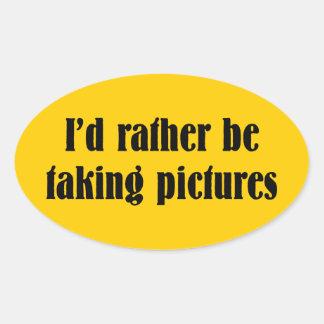 Jag skulle tar ganska bilder ovalt klistermärke