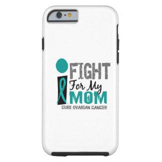 Jag slåss för min Ovarian cancer för mamman Tough iPhone 6 Case