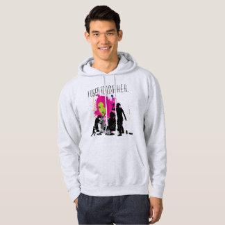 Jag som är van vid, älskar HENNE (HIP HOP) Sweatshirt