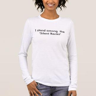 """Jag står bland """"det tyst rangordnar """", tshirts"""