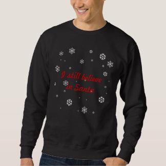 Jag stillar tror i Santa Sweatshirt