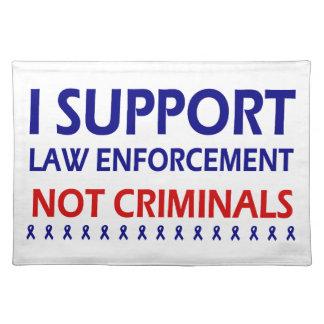 Jag stöttar brottslingar för tillsatta lagar inte bordstablett