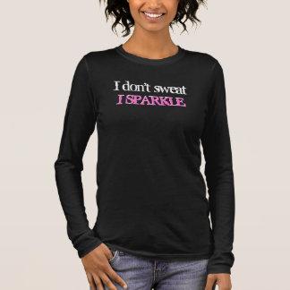 Jag svettas inte I-gnistraskjortan Tee Shirt