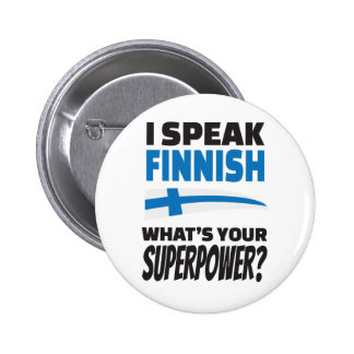 Jag talar finska - är vad din Superpower? Standard Knapp Rund 5.7 Cm