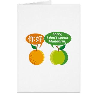 Jag talar inte mandarinen hälsningskort
