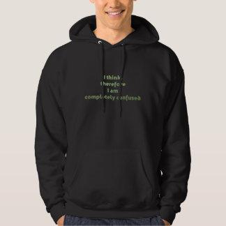Jag tänker, därför mig den fullständigt förvirrade sweatshirt