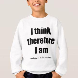 Jag tänker, därför mig förmiddagen antagligen på tee shirt