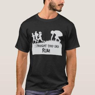Jag tänkte att de sade den roliga T-tröja för rom T-shirt