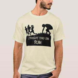 Jag tänkte att de sade den roliga T-tröja för rom Tee Shirts
