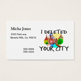 Jag tog bort din stad visitkort