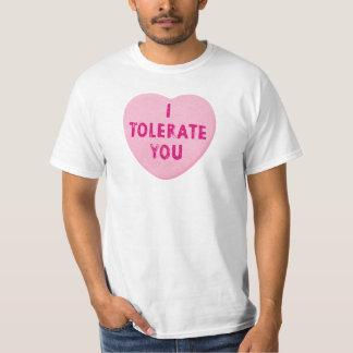 Jag tolererar dig valentin godisen för daghjärta t-shirts