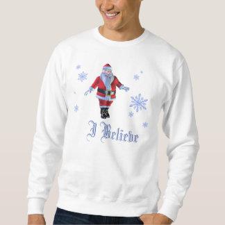 Jag tror den Santa skjortan Sweatshirt