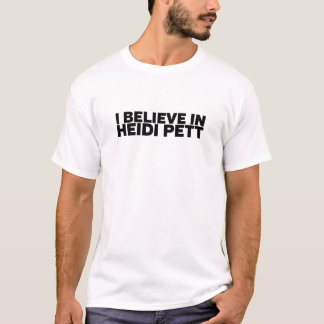 Jag tror i Heidi Pett T Shirt