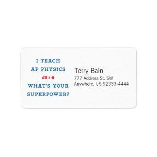 Jag undervisar AP-fysik vad är din Superpower Adressetikett
