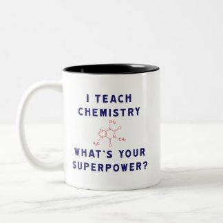 Jag undervisar kemi vad är din Superpower? Två-Tonad Mugg