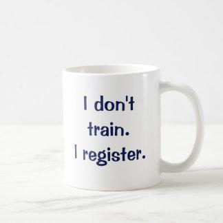 Jag utbildar inte.  Jag registrerar Kaffemugg