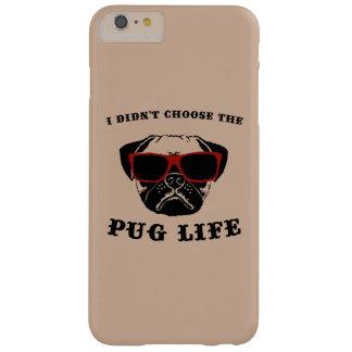 Jag valde inte hunden för mopslivcoolan barely there iPhone 6 plus skal
