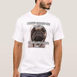 Jag valde inte mopslivet som mopslivet valde mig t shirt