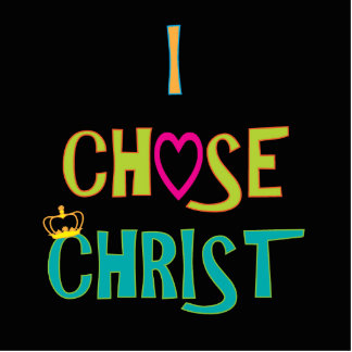 Jag valde Kristus Acrylic Cut Outs
