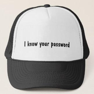 Jag vet din lösenordhatt truckerkeps