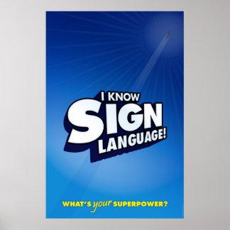 Jag vet undertecknar språk. (ASL) Poster